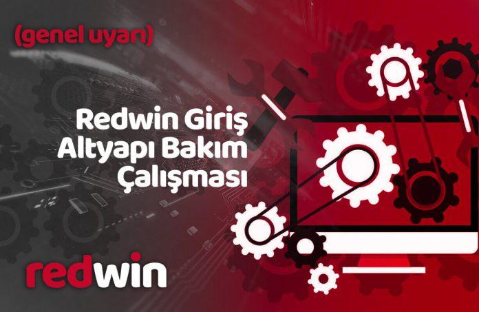 Redwin giriş sorunu altyapı bakım çalışması