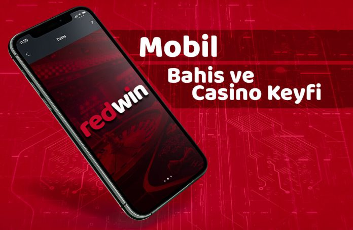 Redwin mobil bahis ve casino keyfi