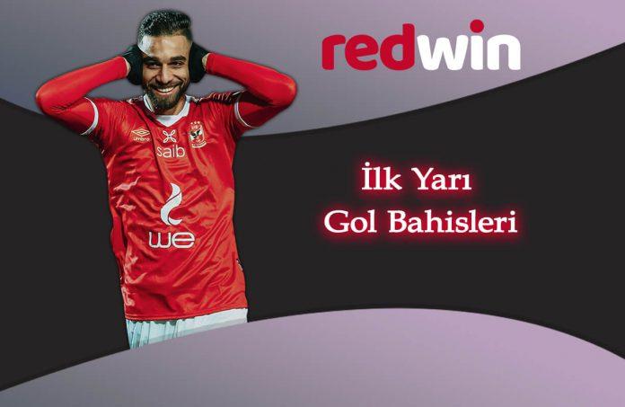 Redwin ilk yarı gol bahisleri- Redwin iddaa