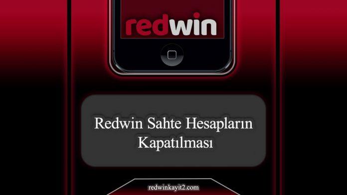 Redwin-sahte-hesap-kapatma